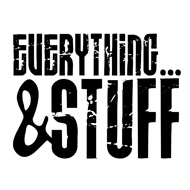 Everything and Stuff